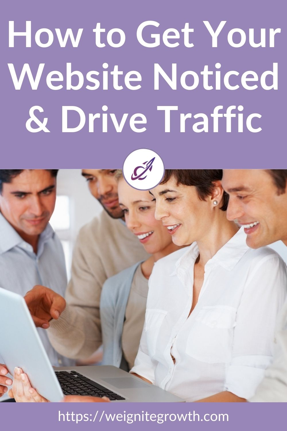 How to Get Your Website Noticed & Drive Traffic Pinterest